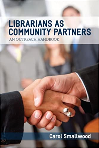 Amazon librarians as community partners an outreach handbook amazon librarians as community partners an outreach handbook ebook carol smallwood kindle store fandeluxe Images