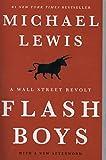 Flash Boys – A Wall Street Revolt