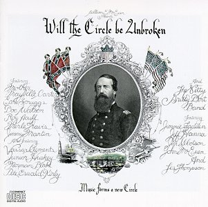 Will the Circle Be Unbroken by EMI America / Capitol