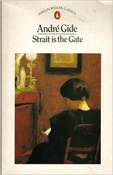Strait is the Gate (Modern Classics)