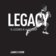 Legacy | Livre audio Auteur(s) : James Kerr Narrateur(s) : Saul Reichlin