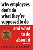 img - for Why Employees Don't Do What They're Supposed To Do and What To Do About It book / textbook / text book