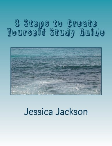 Read Online 8 Steps to Create Yourself Study Guide pdf epub