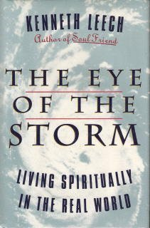 the eye of the storm living spiritually in the real world 感想
