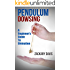 Pendulum Dowsing: A Beginner's Guide To Divination