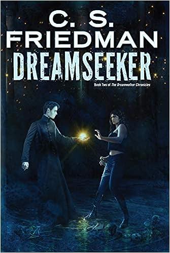 Amazon Fr Dreamseeker C S Friedman Livres