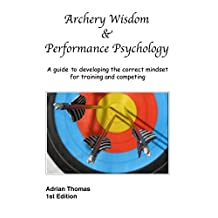 Archery Wisdom & Performance Psychology