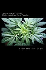 Cannabinoids and Terpenes: The Medicinal Benefits of Cannabis Paperback