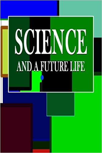 Science and a Future Life