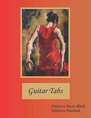 Guitar Tabs Flamenco Music Blank Tablature Notebook: 200 pages. Half is 100 pages of blank guitar tabs, half is 100 pages of lined paper for lyrics or notes. -