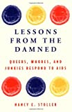 Lessons from the Damned, Nancy E. Stoller, 0415919614