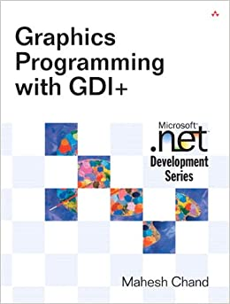 Graphics Programming with GDI+ (Microsoft .Net Development)