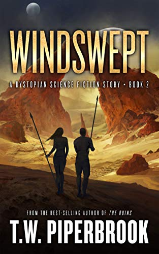 Windswept: A Dystopian Science Fiction Story (The Sandstorm Series Book 2)