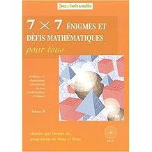 7 x 7 énigmes et défis mathématiques pour tous