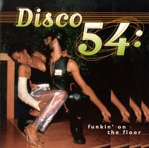 Price comparison product image Disco 54: Funking on the Floor