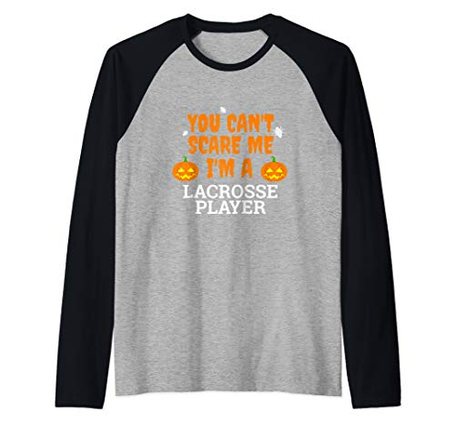 Can't Scare Me I'm a Lacrosse Player Scary Funny Halloween Raglan Baseball -