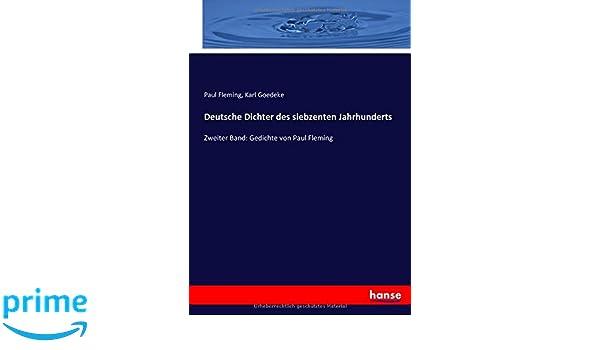 Deutsche Dichter Des Siebzenten Jahrhunderts Zweiter Band
