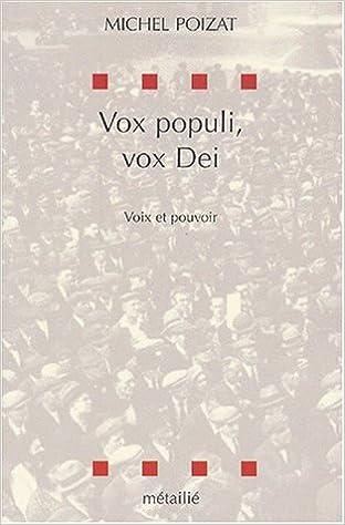 Vox populi, vox Dei. Voix et pouvoir epub pdf