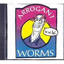 Arrogant Worms
