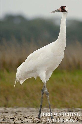 Cover Cranes - Bird Watching Notebook: Bird Watching Logbook/Notebook. 6