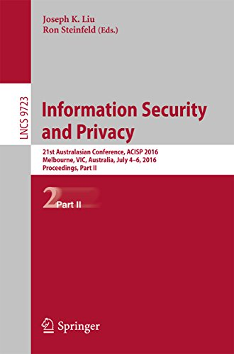 Information Security and Privacy: 21st Australasian Conference, ACISP 2016, Melbourne, VIC, Australia, July 4-6, 2016, Proceedings, Part II (Lecture Notes in Computer - Privacy Internet Australia