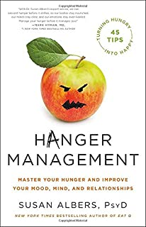 Book Cover: Hanger Management: Master Your Hunger and Improve Your Mood, Mind, and Relationships