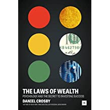 The Laws of Wealth: Psychology and the secret to investing success (English Edition)