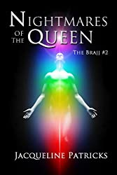 Nightmares of the Queen (action adventure romance): Book two of The Brajj