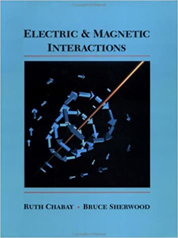 Book Electric and Magnetic Interactions