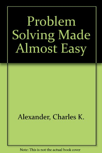 Problem Solving Made Almost Easy: A Companion to Fundamentals of Electric Circuits