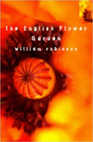 The English Flower Garden (Bloomsbury Gardening Classics)