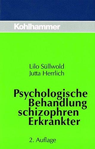 Psychologische Behandlung schizophren Erkrankter