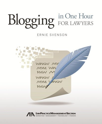 Download Blogging in One Hour for Lawyers ebook