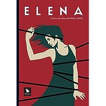 Elena. O Livro do Filme de Petra Costa