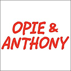Opie & Anthony, November 03, 2010