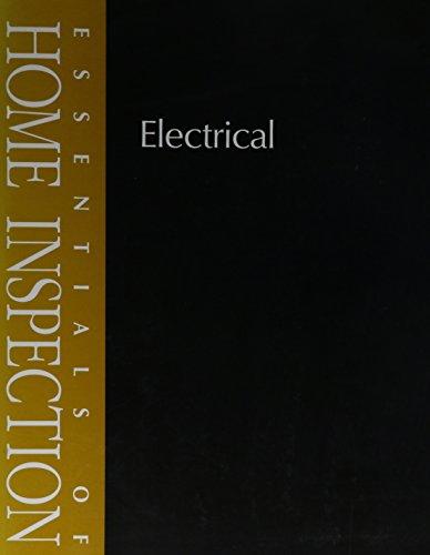 Essentials Of Home Inspectio: Electrical (Essentials Of Home Inspection)