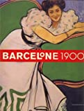 img - for Barcelone 1900. book / textbook / text book