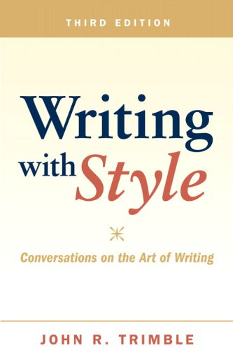 Writing with Style: Conversations on the Art of Writing (3rd Edition) by Pearson