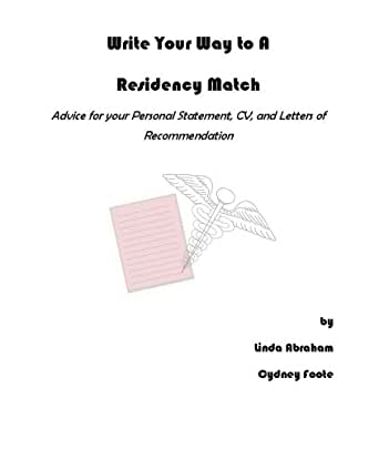 Amazon Write Your Way To A Residency Match Ebook Linda Abraham