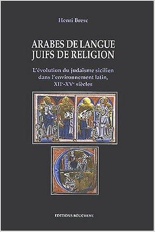 En ligne téléchargement Arabes de langue, juifs de religion pdf