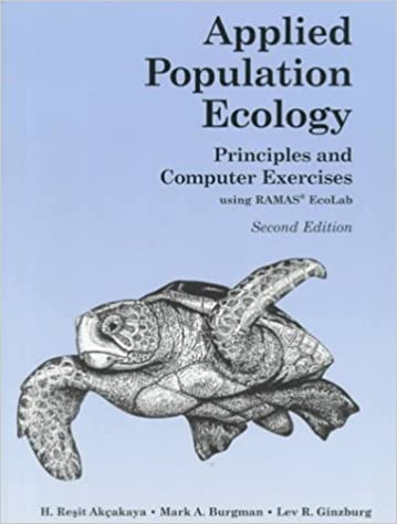Applied Population Ecology: Principles and Computer Exercises Using