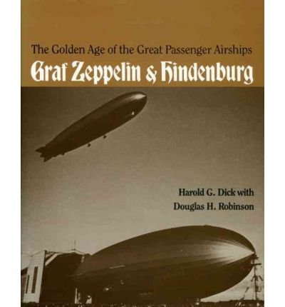 The Golden Age of the Great Passenger Airships:
