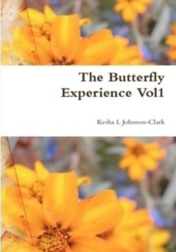 The Butterfly Experience: A Collection of Poems ()