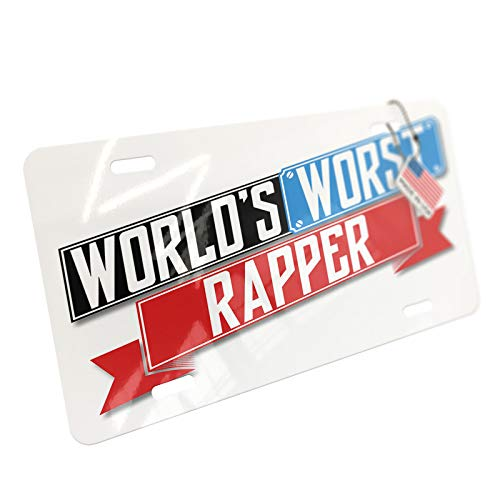 NEONBLOND Funny Worlds Worst Rapper Aluminum License Plate