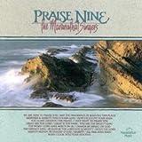 Praise Nine