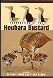 Propagation of the Houbara Bustard, Saint, 0710305184