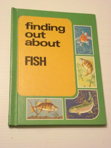 Finding Out About Fish.