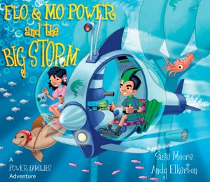 Flo & Mo Power and the Big Storm: A Power Families Adventure