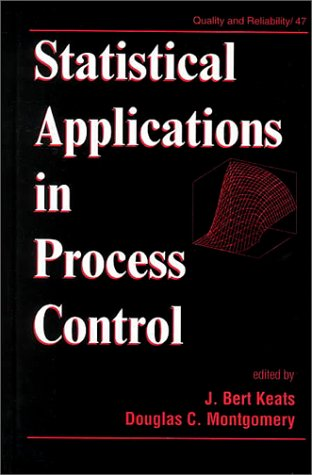 Statistical Applications in Process Control (Quality and Reliability)