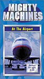 Mighty Machines - At The Airport [VHS]